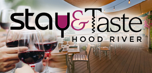 Stay and Taste Hood River